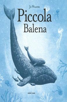 Piccola balena - Jo Weaver