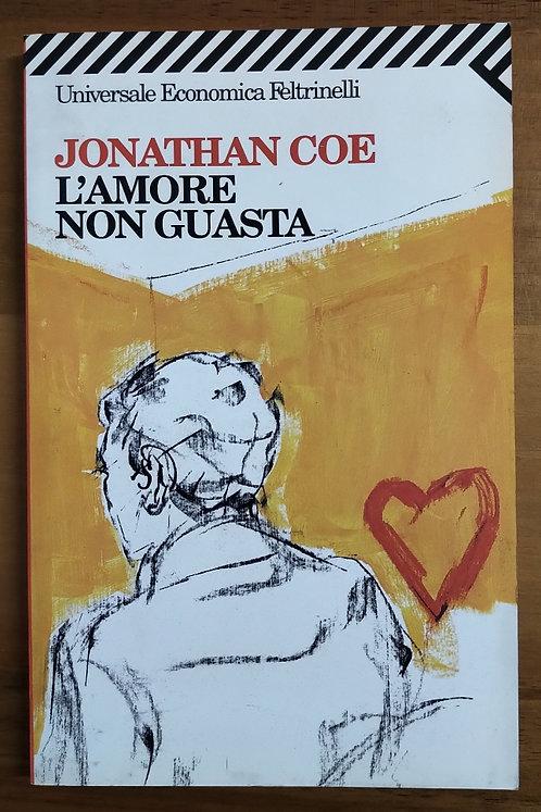 L'amore non guasta - Jonathan Coe