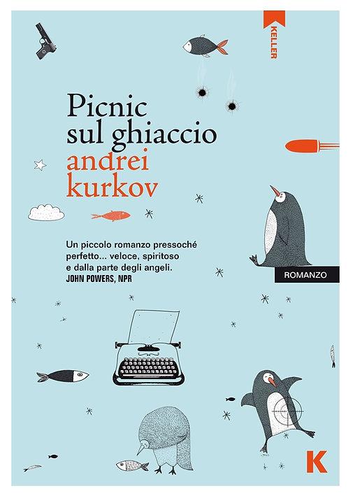 Picnic sul ghiaccio - Andrei Kurkov