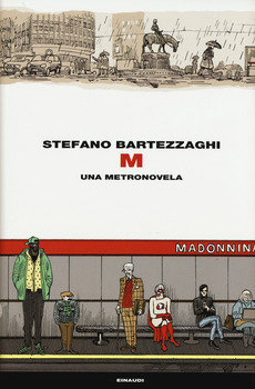 M. Una metronovela - Stefano Bartezzaghi