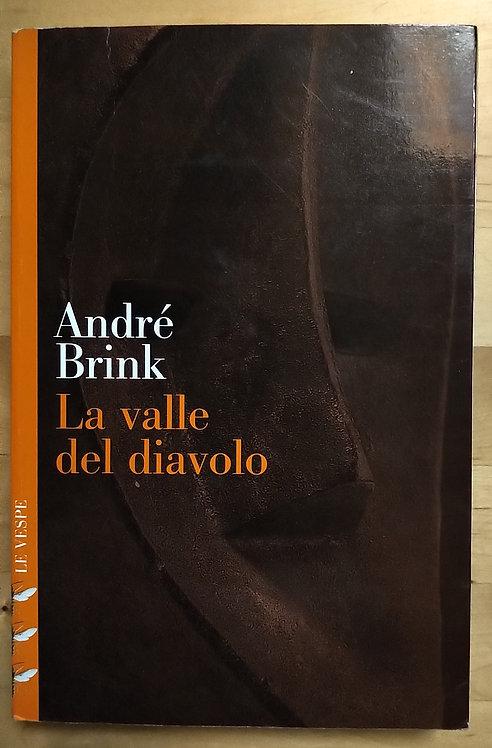 La valle del diavolo - André Brink