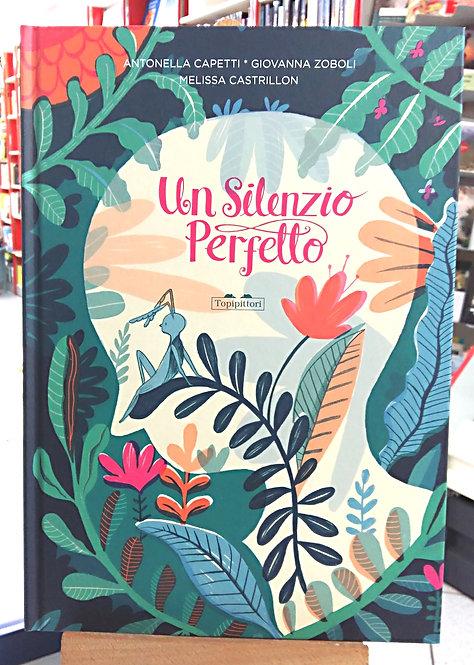 Un silenzio perfetto - A.Capetti & G.Zoboli