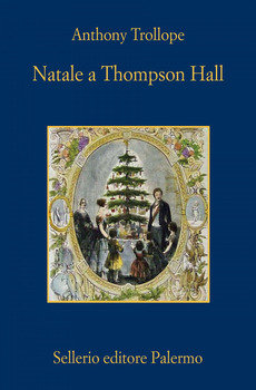 Natale a Thompson Hall - Anthony Trollope