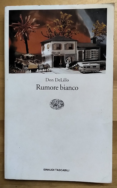 Rumore bianco - Don DeLillo