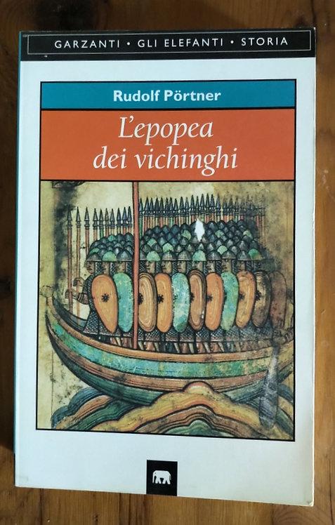 L'epopea dei Vichinghi - Rudolf Portner