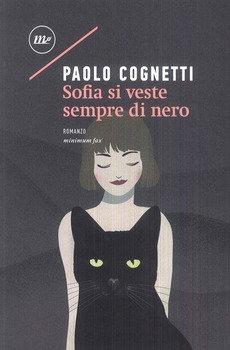 Sofia si veste sempre di nero - Paolo Cognetti