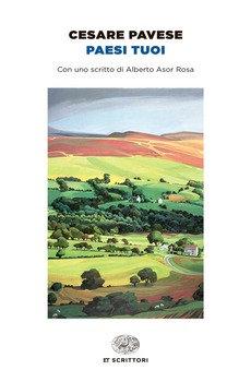 Paesi tuoi - Cesare Pavese