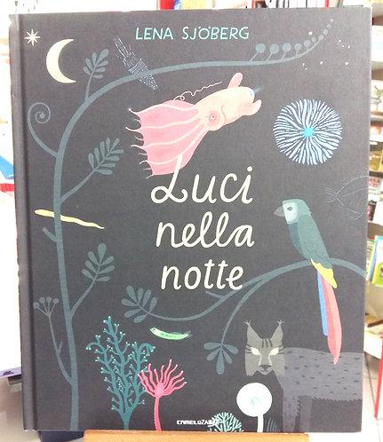 Luci nella notte - Lena Sjoberg