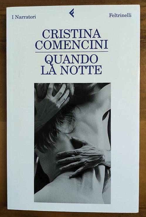 Quando la notte - Cristina Comencini