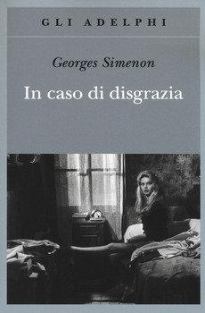 In caso di disgrazia - Georges Simenon