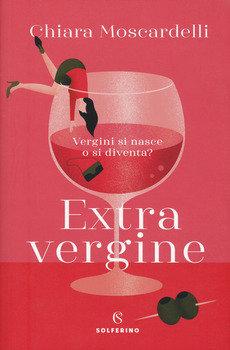 Extra vergine - Chiara Moscardelli
