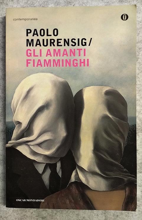 Gli amanti fiamminghi - Paolo Maurensig