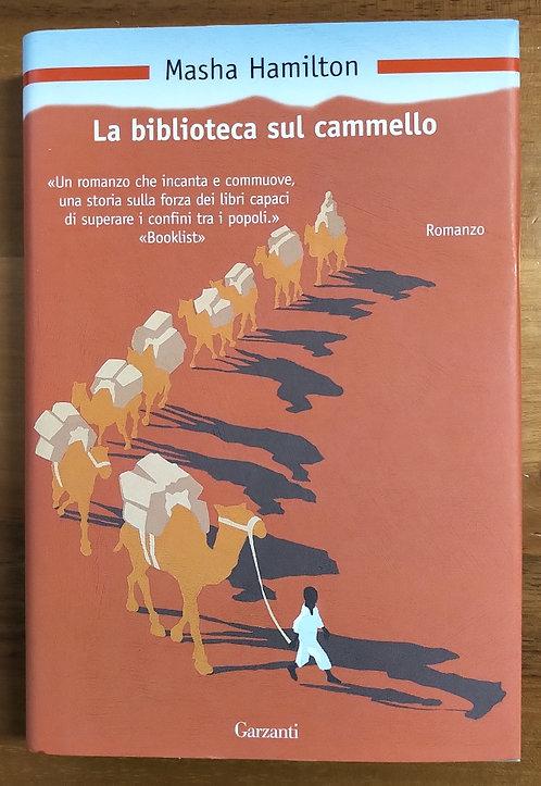 La biblioteca sul cammello - Masha Hamilton