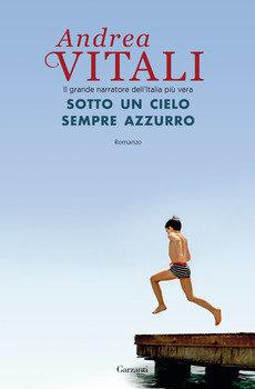 Sotto un cielo sempre azzurro - Andrea Vitali