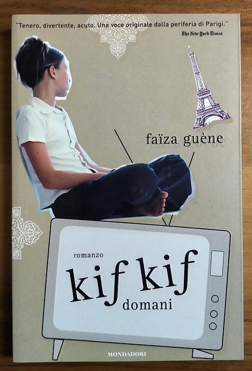 Kif Kif domani - Faiza Guène