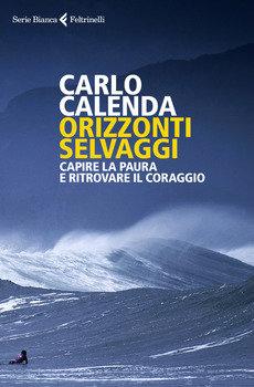 Orizzonti selvaggi - Carlo Calenda