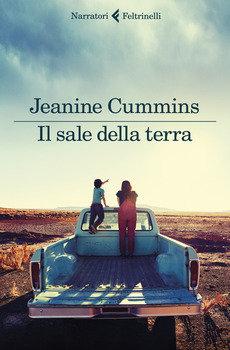 Il sale della terra - Jeanine Cummins