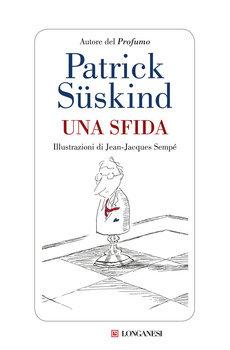 Una sfida - Patrick Suskind
