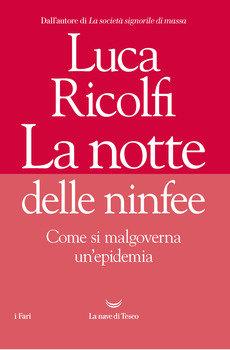 La notte delle ninfee - Luca Ricolfi