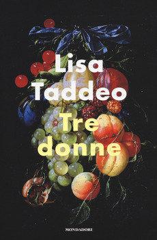 Tre donne - Lisa Taddeo