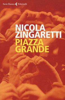 Piazza grande - Nicola Zingaretti