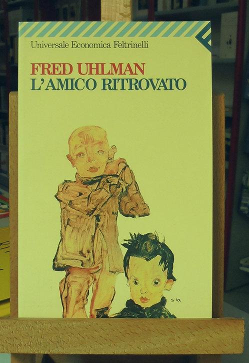L'amico ritrovato - Fred Uhlman