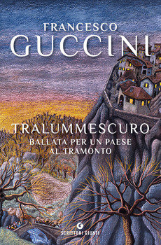 Tralummescuro - Francesco Guccini