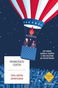 Una storia americana - Francesco Costa