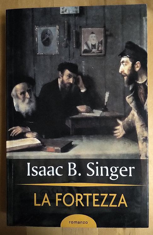 La fortezza - Isaac B. Singer