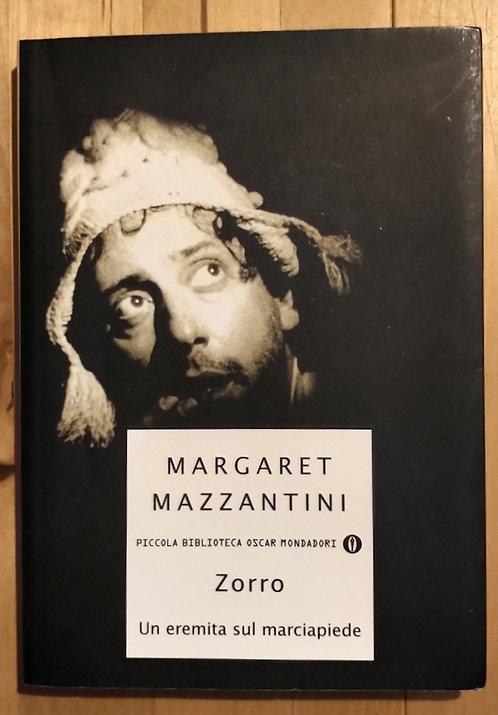 Zorro un eremita sul marciapiede - Margaret Mazzantini
