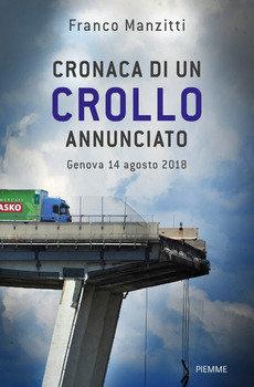 Cronaca di un crollo annunciato - Franco Manzitti