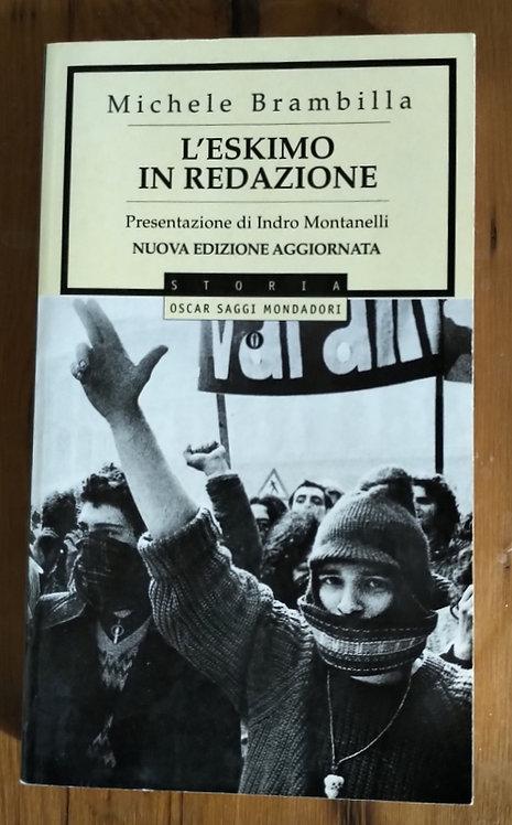 L'eskimo in redazione - Michele Brambilla