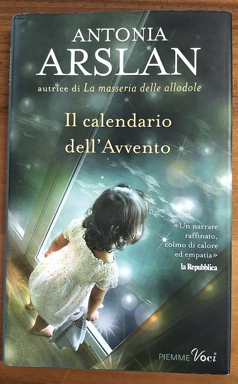 Il calendario dell'Avvento - Antonia Arslan