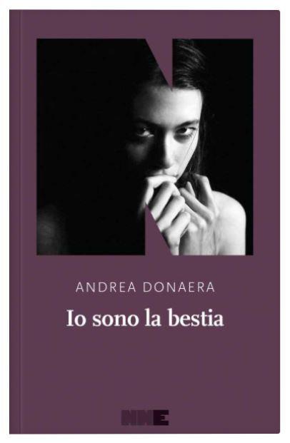 Io sono la bestia - Andrea Donaera