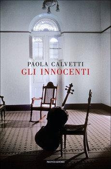 Gli innocenti - Paola Calvetti