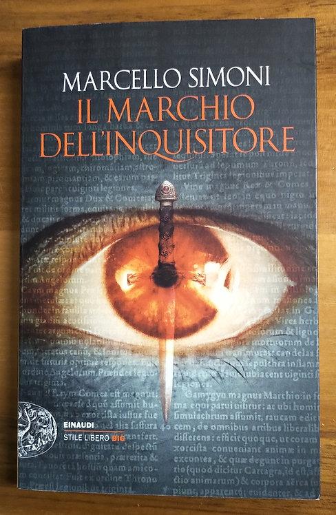 Il marchio dell'inquisitore - Marcello Simoni