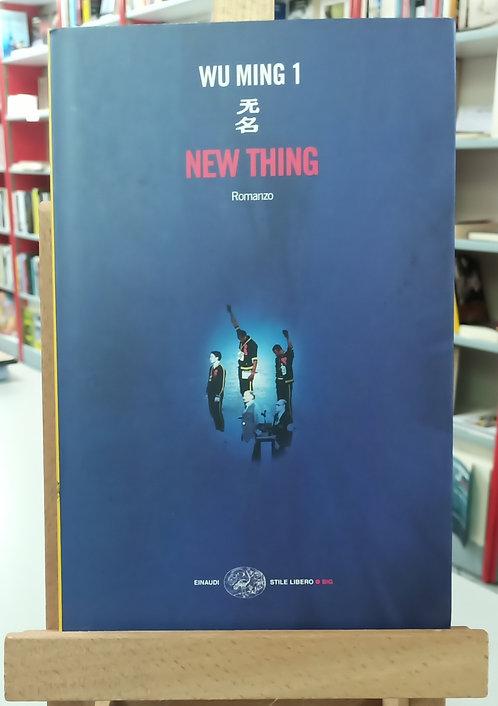New thing - Wu Ming 1