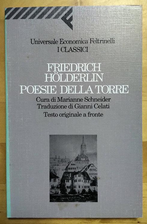 Poesie della torre testo originale a fronte - Friedrich Holderlin