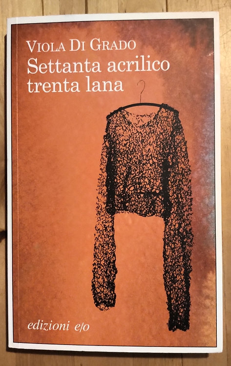 Settanta acrilico, trenta lana - Viola Di Grado