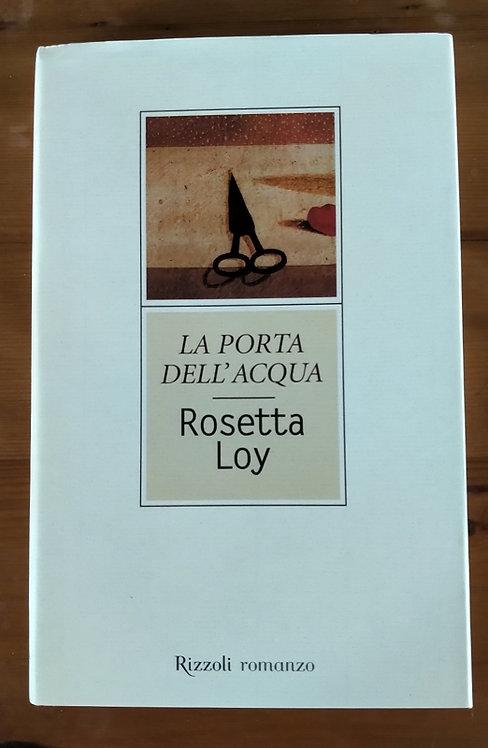 La porta dell'acqua - Rosetta Loy