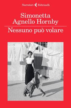 Nessuno può volare - Simonetta Agnello Hornby