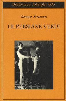 Le persiane verdi - Georges Simenon