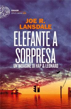 Elefante a sorpresa - Joe R. Lansdale