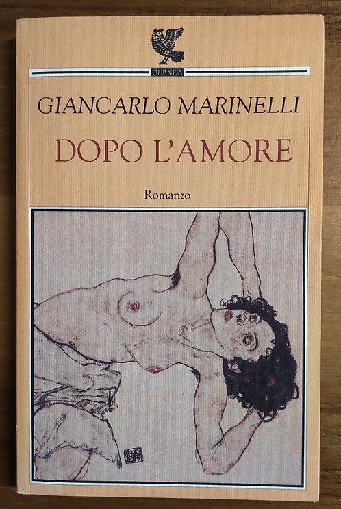 Dopo l'amore - Giancarlo Marinelli