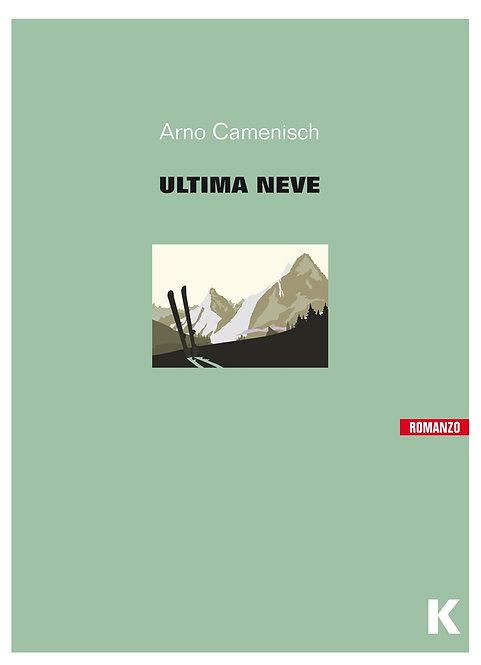 Ultima neve - Arno Camenisch