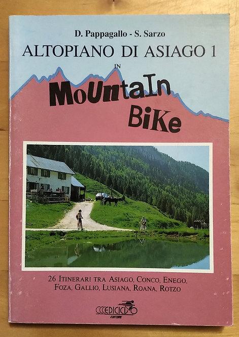 Altopiano di Asiago in mountain bike - volume 1
