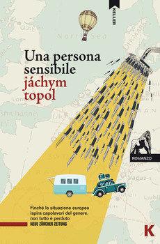 Una persona sensibile - Jachym Topol