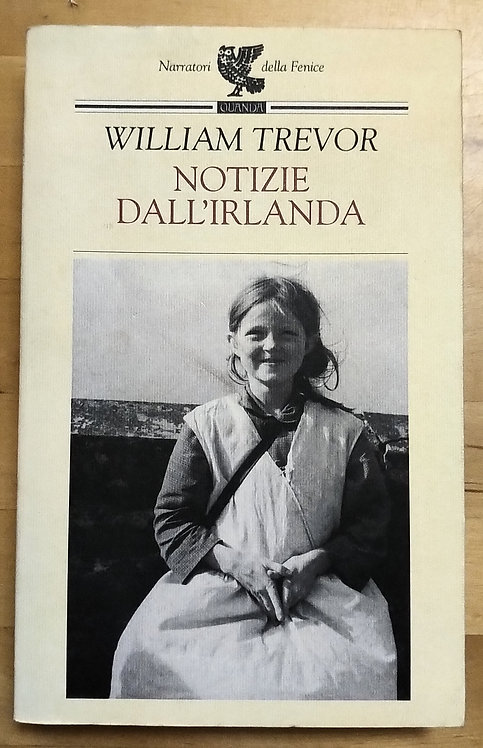 Notizie dall'Irlanda - William Trevor