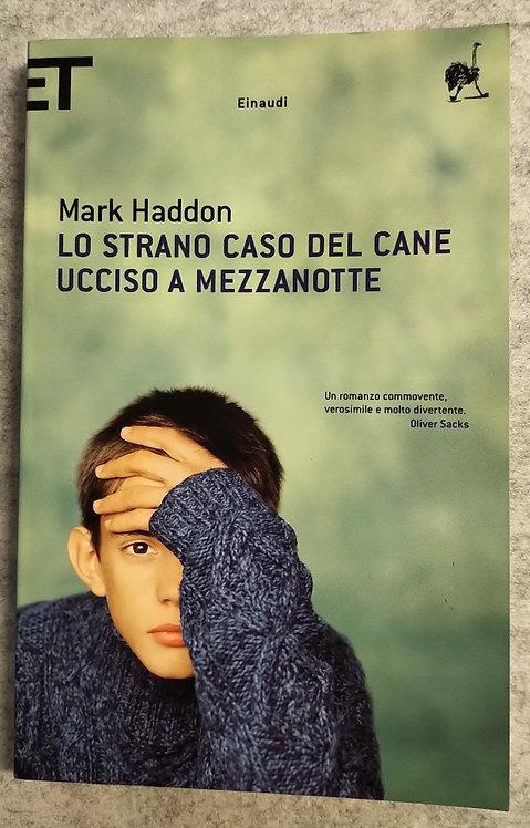 Lo strano caso del cane ucciso a mezzanotte - Mark Haddon