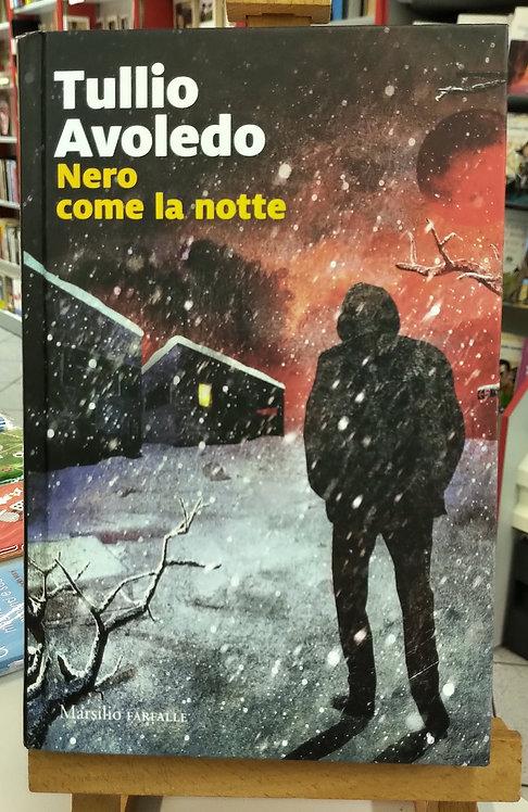 Nero come la notte - Tullio Avoledo